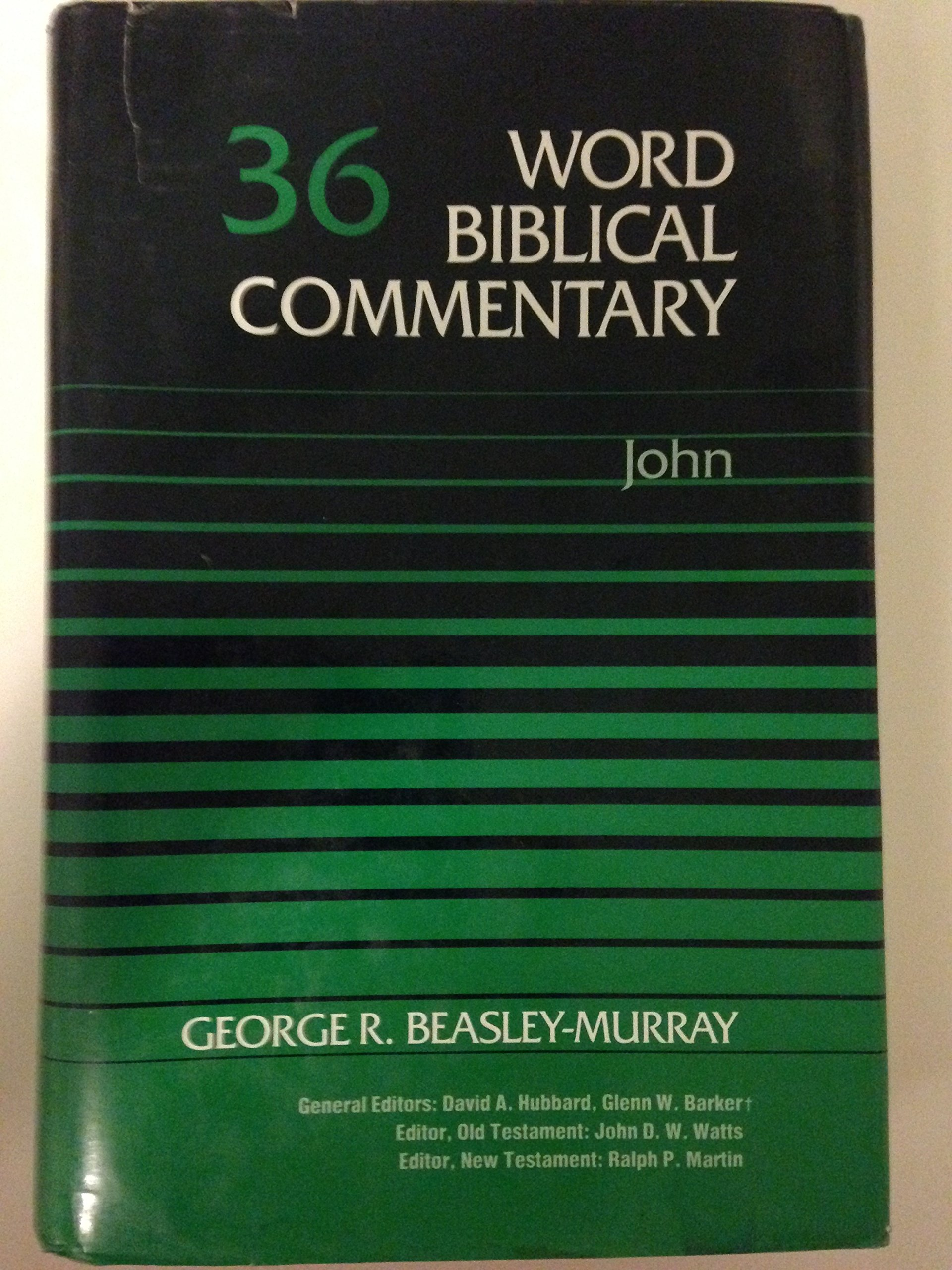 John (Word Biblical Commentary, Vol. 36): George R. Beasley-Murray:  9780849902352: Amazon.com: Books