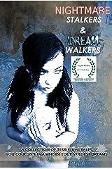 Nightmare Stalkers & Dream Walkers Kindle Edition
