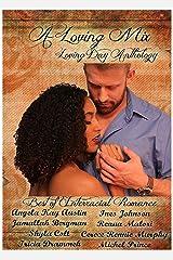 A Loving Mix: A Loving Day Anthology
