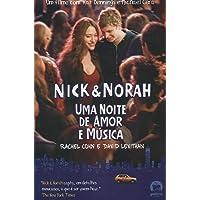 Nick & Norah: Uma noite de amor e música: Uma noite de amor e música