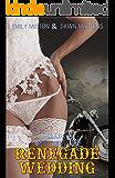 Renegade Wedding (Renegade Sons MC Book 3) (English Edition)