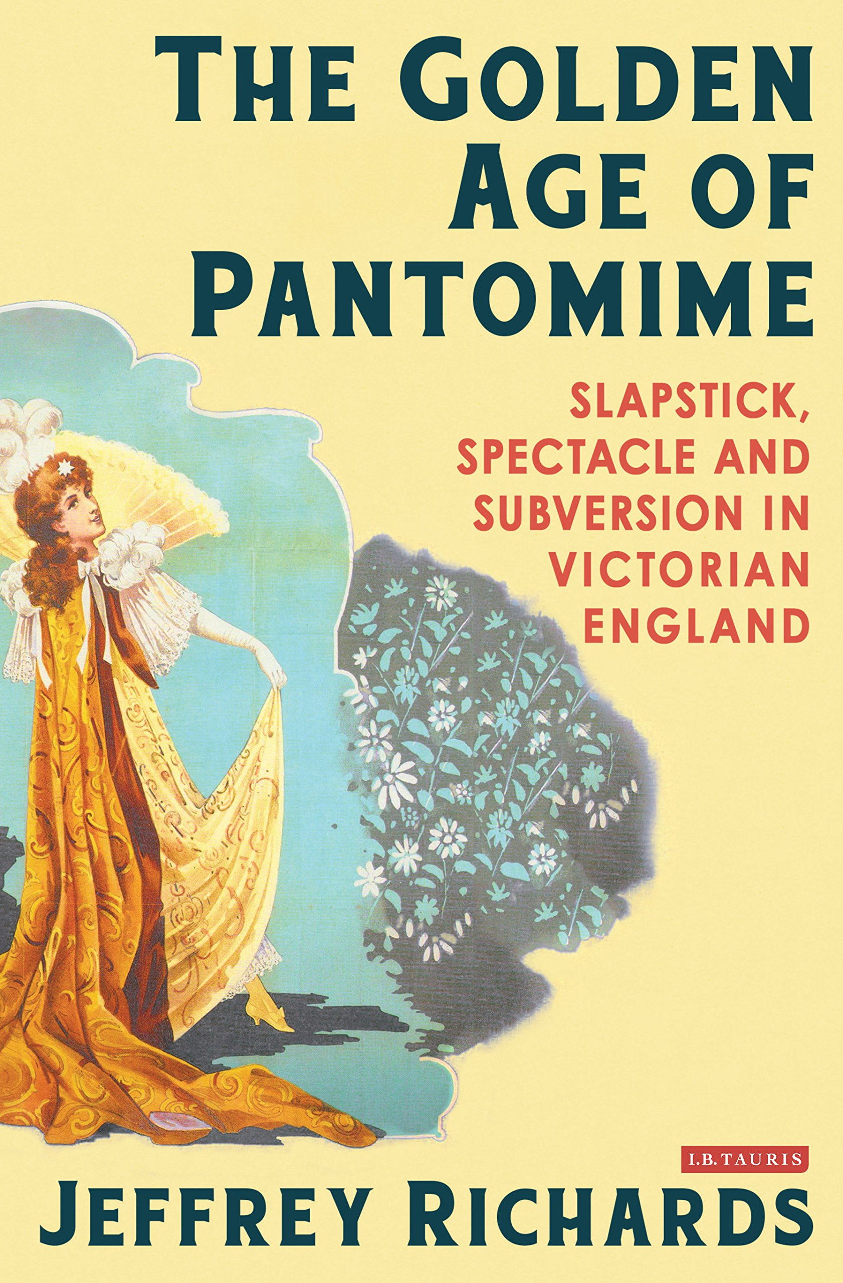 victorian pantomime a collection of critical essays co uk the golden age of pantomime slapstick spectacle and subversion in victorian england