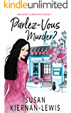Parlez-Vous Murder? (Stranded in Provence Book 1)
