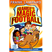 Frankie's Kangaroo Caper: Book 10 (Frankie's Magic Football)