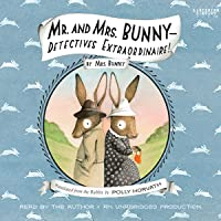 Mr. and Mrs. Bunny: Detectives Extraordinaire!