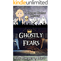 Ghostly Fears (A Harper Harlow Mystery Book 13)
