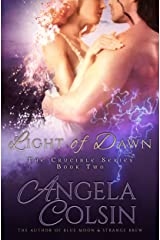 Light of Dawn (The Crucible Book 2) Kindle Edition