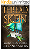 Thread Skein (Golden Threads Trilogy Book 3)