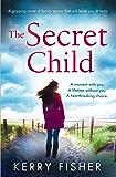 The Secret Child: A gripping novel of family secrets