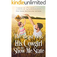 The Beast Gets His Cowgirl in the Show Me State (Cowboy Crossing Western Sweet Romance Book 4)