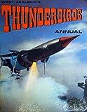 Gerry Anderson`s THUNDERBIRDS ANNUAL ( 1968 )