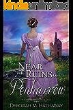 Near the Ruins of Penharrow (A Cornish Romance Book 3)