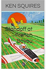 Standoff at French Bayou Kindle Edition
