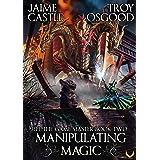Manipulating Magic: An Epic LitRPG Series (Jeff the Game Master Book 2)