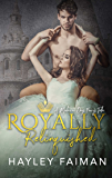 Royally Relinquished: A Modern Day Fairy Tale