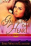 Gambling On a Heart (Colton Gamblers Book 2)