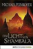 Das Licht von Shambala: Roman (Sarah Kincaid 4)