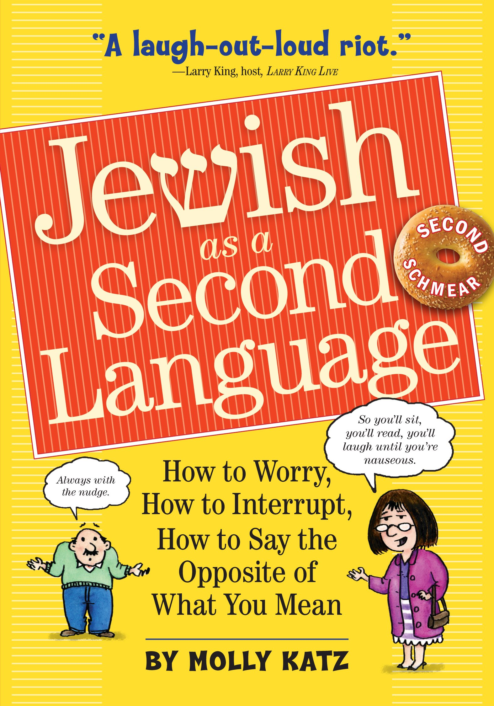 Download Jewish as a Second Language: How to Worry, How to Interrupt, How to Say the Opposite of What You Mean pdf epub