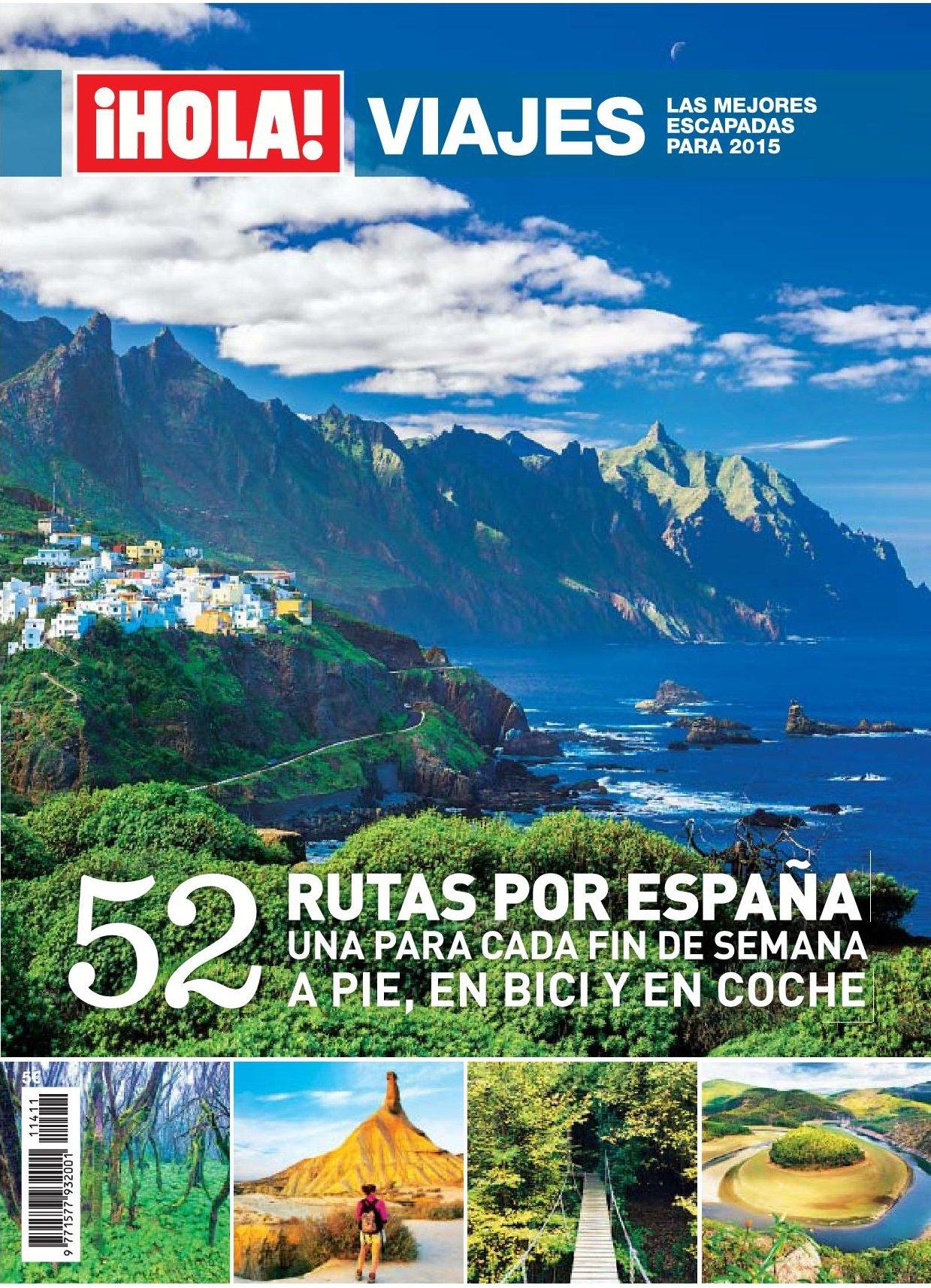 Hola! Viajes por España. 52 rutas por España. Una para cada fin de ...
