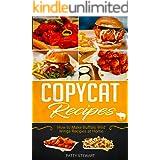 Copycat Recipes: How to Make Buffalo Wild Wings Recipes at Home
