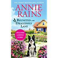 Reunited on Dragonfly Lane: Includes a Bonus Novella (Sweetwater Springs Book 7)