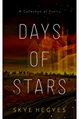 Days of Stars: A Collection of Poetry Kindle Edition