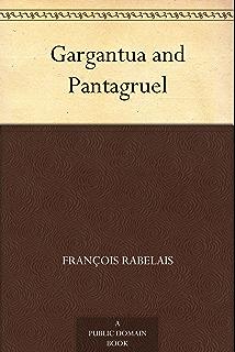 Gargantua y Pentagruel (En Espanol) (Gargantua y Pentagruel (En Espanol, Libro 1 de 5))