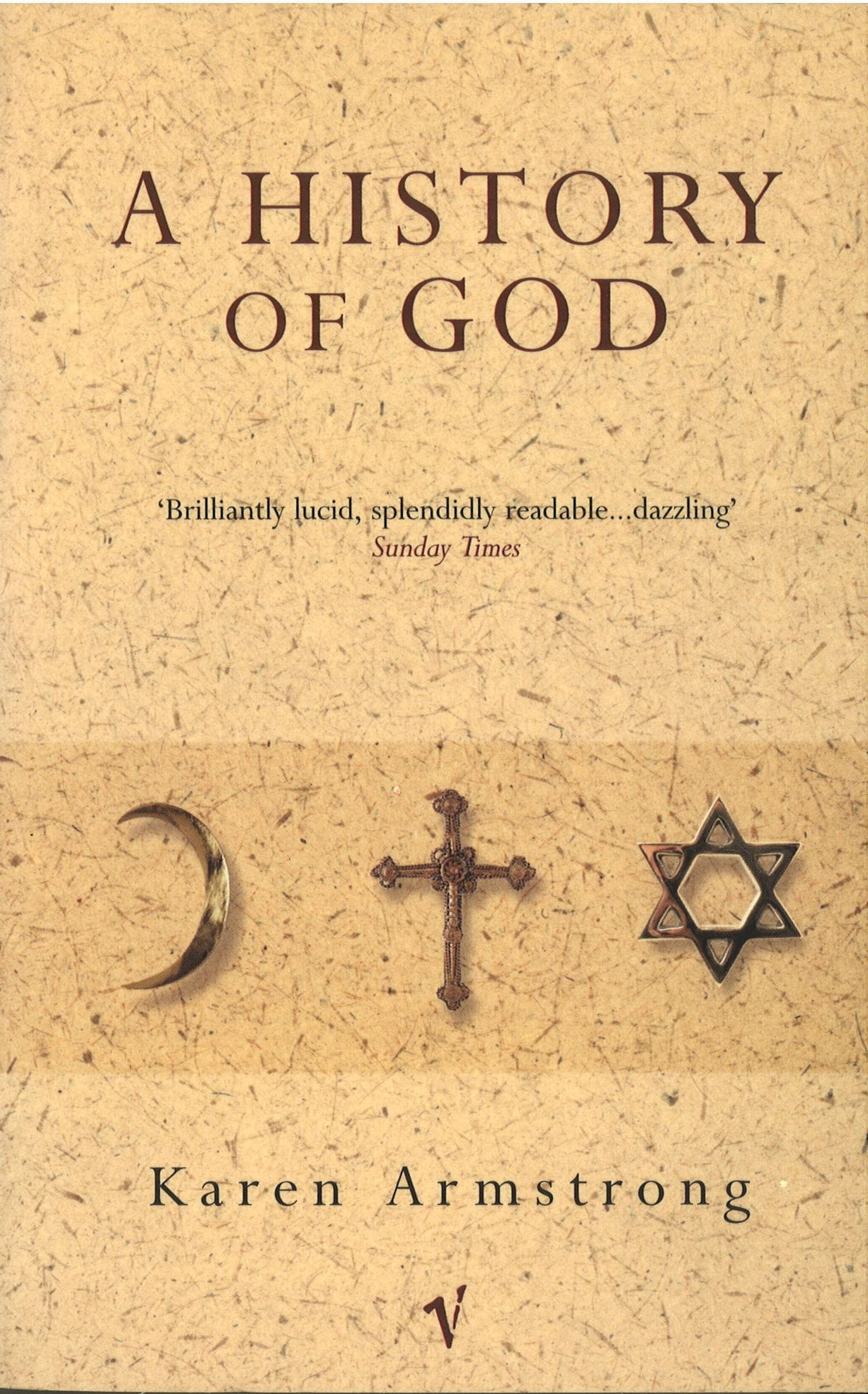 A History Of God: Amazon co uk: Karen Armstrong: 9780099273677: Books