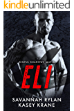 Eli (Sinful Shadows Mafia Book 2)