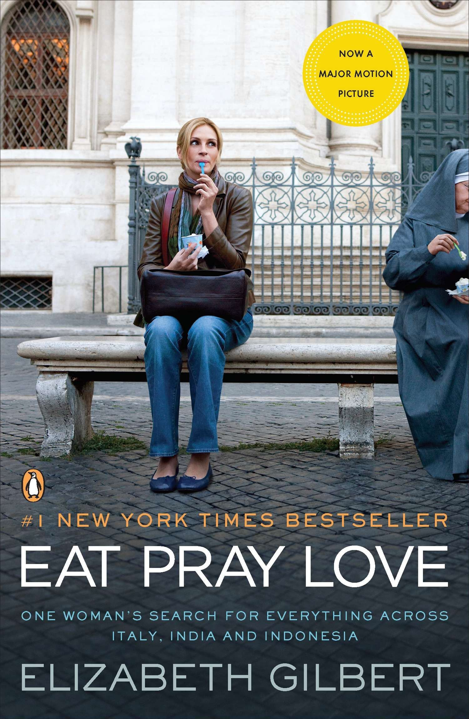 Eat Pray Love: One Woman's Search for Everything Across Italy, India and  Indonesia: Elizabeth Gilbert: 9780143118428: Amazon.com: Books