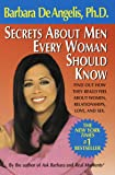 Secrets About Men Every Woman Should Know: Find Out