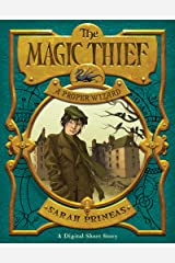 The Magic Thief: A Proper Wizard Kindle Edition
