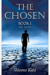 THE CHOSEN The Youth: Historical Fiction (The Chosen Trilogy Book 1) Kindle Edition