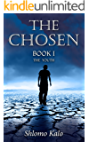 THE CHOSEN The Youth: Historical Fiction (The Chosen Trilogy Book 1)