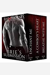 Brie's Submission (10-12) (The Brie Collection: Box Set Book 4) Kindle Edition