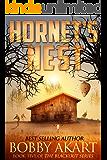 Hornet's Nest: A Post Apocalyptic EMP Survival Fiction Series (The Blackout Series Book 5)
