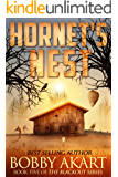 Hornet's Nest: A Post Apocalyptic EMP Survival Fiction Series (The Blackout Series Book 5)