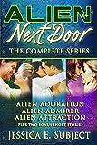 Alien Next Door: The Complete Series: Sci-Fi Alien Romance