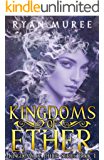 Kingdoms of Ether (Kingdoms of Ether Series Book 1)