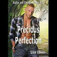 Precious Perfection (Alpha and Omega Series Book 11) (English Edition)