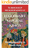 Legendary Mughal Kings: Homosexuality in South Asia