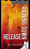 Raining Down Release (Raining Down Series Book 3)