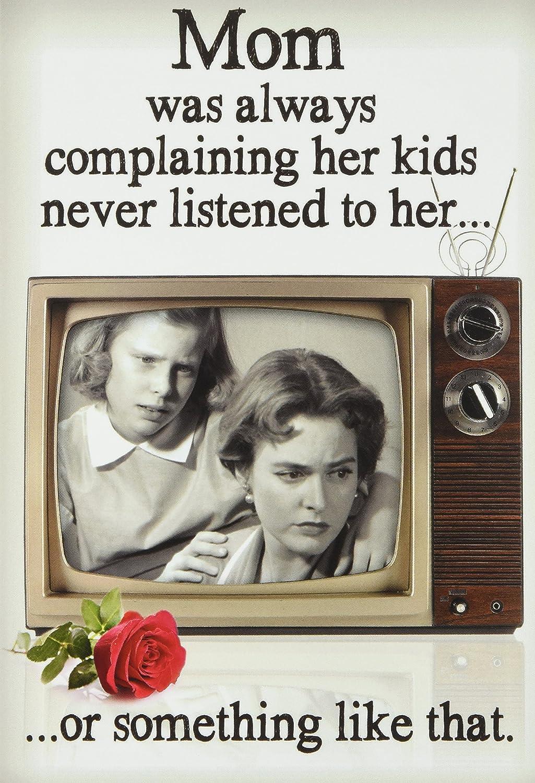 'Kids Never Listen'' Funny Mother's Day