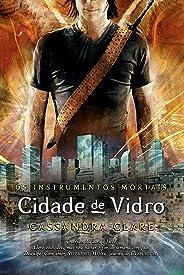Cidade de vidro - Os instrumentos mortais vol. 3