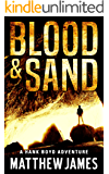 Blood and Sand - Anniversary Edition (The Hank Boyd Adventures Book 1)