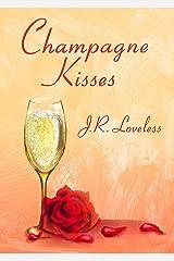 Champagne Kisses Kindle Edition