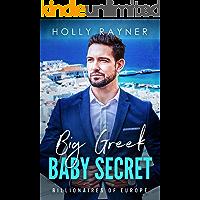 Big Greek Baby Secret (Billionaires of Europe Book 3)