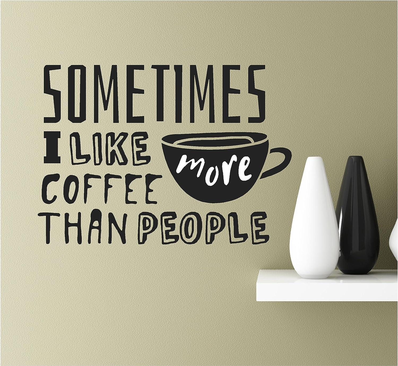 Amazon Sometimes I Like Coffee More Than People 22x155 Vinyl