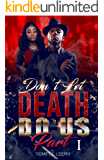 Don't Let Death Do Us Part (I) Cray Cray Love: (An Urban African American Romance With Drama & Suspense) (Stay Or Go Book 1)