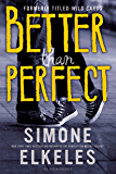 Better Than Perfect (Wild Cards Book 1)